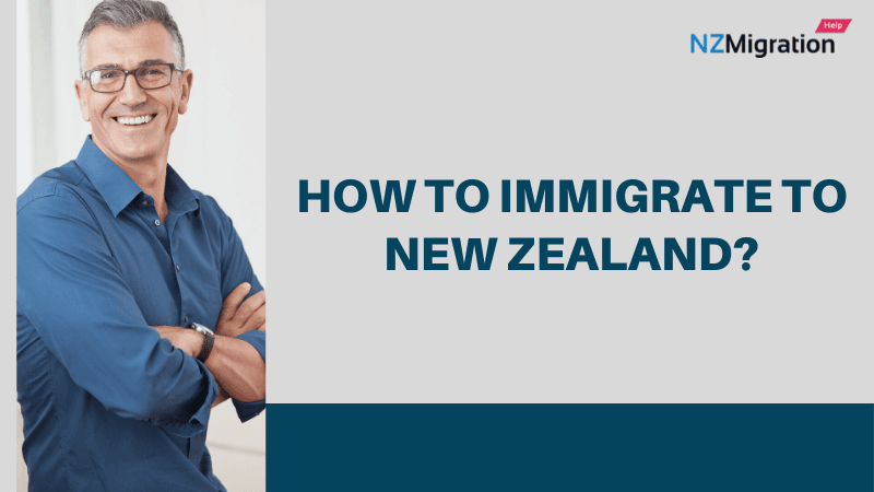 How To Immigrate To New Zealand?