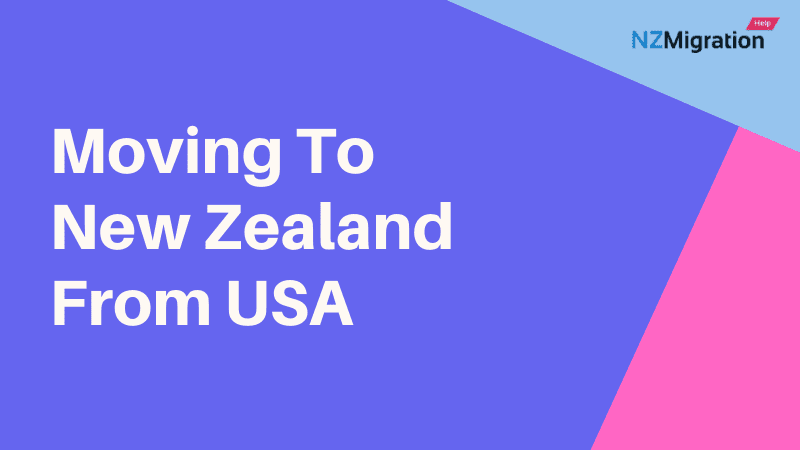 Moving To New Zealand From USA