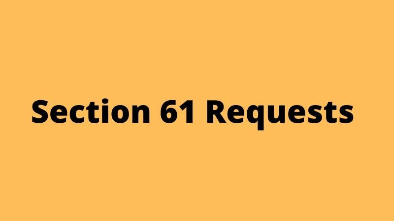 Section 61 Requests