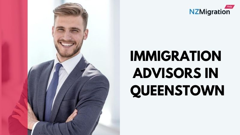 Immigration Advisor Queenstown