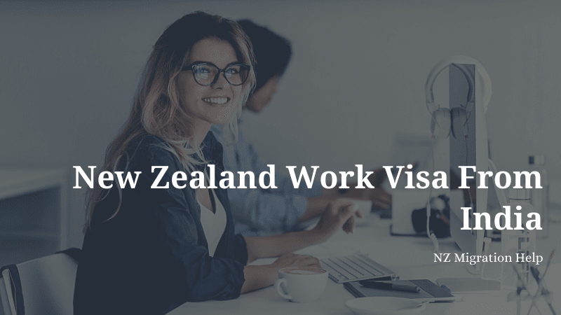 New Zealand work visa from India