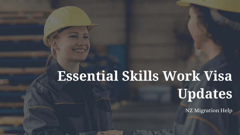 Essential Skills Work Visa Updates